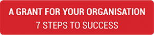 """A text saying """" A Grant For Your Organisation 7 Steps To Success""""."""