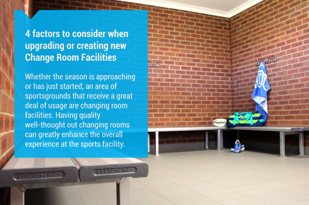4 factors to consider when upgrading or creating changing room facilities