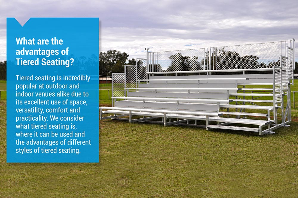 What are the advantages of tiered seating? Felton Industries
